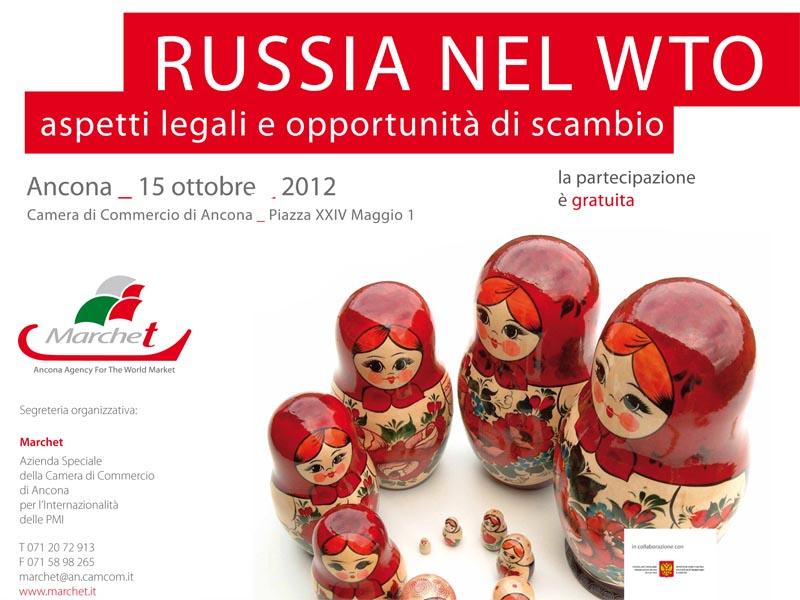 La Russia nel WTO: gli aspetti legali e le opportunit� di scambio